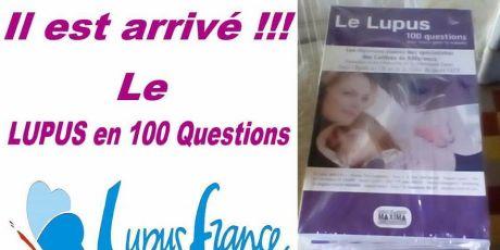 Il est arrivé ! Le Lupus en 100 questions
